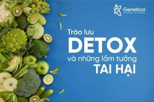 Những lầm tưởng tai hại về trào lưu detox – thải độc